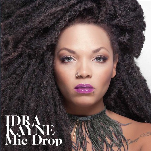 Idra Kayne - Mic Drop (album cover) - Hit Channel