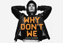 Austin Mahone - Why Don't We - Hit Channel