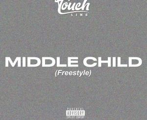 Touchline – Middle Child (Freestyle)