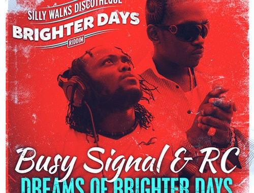 Busy Signal & RC - Dreams Of Brighter Days Art Work