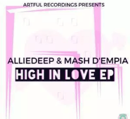 Alliedeep & Mash D'Empia ft Thoko – Love Game