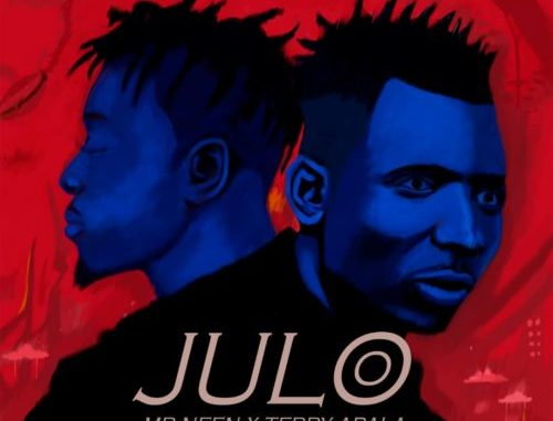 Mr Neen – Julo ft Terry Apala