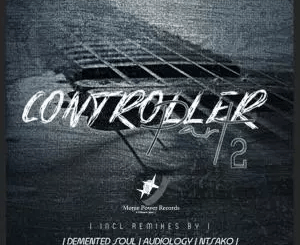 Scara ft C. Lab – Controller (Demented Soul Imp5 Afro Mix)