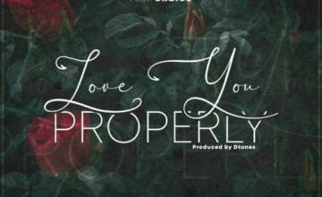 """D'Tunes x Skales – """"Love You Properly"""""""