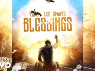 Tommy Lee Sparta – Blessings (Prod. Damage Musiq)