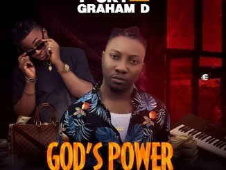 P Sky ft. Graham D – God's Power