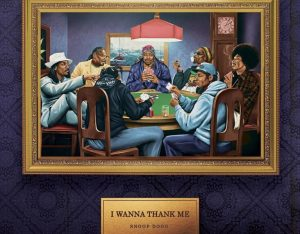 Snoop Dogg Releases New Album, 'I Wanna Thank Me'