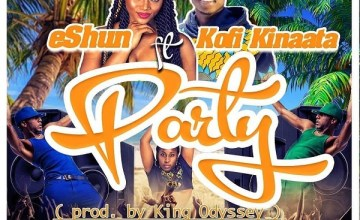 eShun – Party ft. Kofi Kinaata