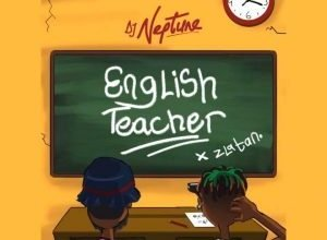 DJ Neptune ft. Zlatan – English Teacher (Lyrics)