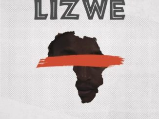 G-Soul Blust, Coolkiid – Lizwe (Incl. Remixes)