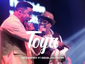 VIDEO Tim Godfrey – Toya ft. Israel Houghton