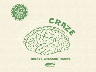 Oxlade – Craze ft. Reekado Banks
