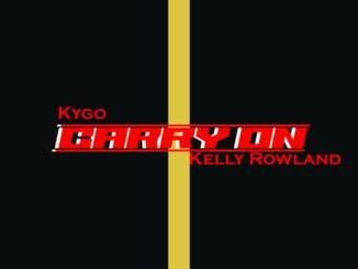 Kygo – Carry On Ft. Kelly Rowland