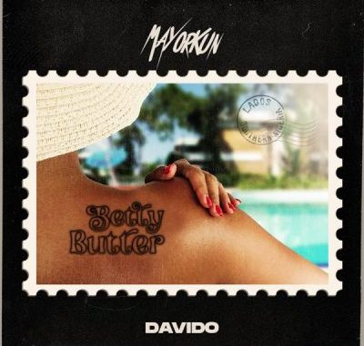 Mayorkun ft. Davido – Betty Butter