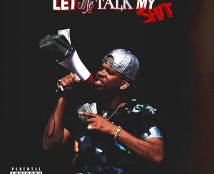 RJMrLa Ft. 89 – Let Me Talk My Shit