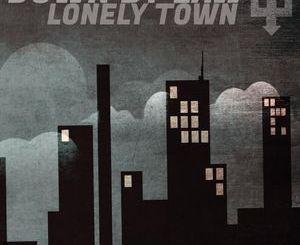 Down by Law – Lonely Town