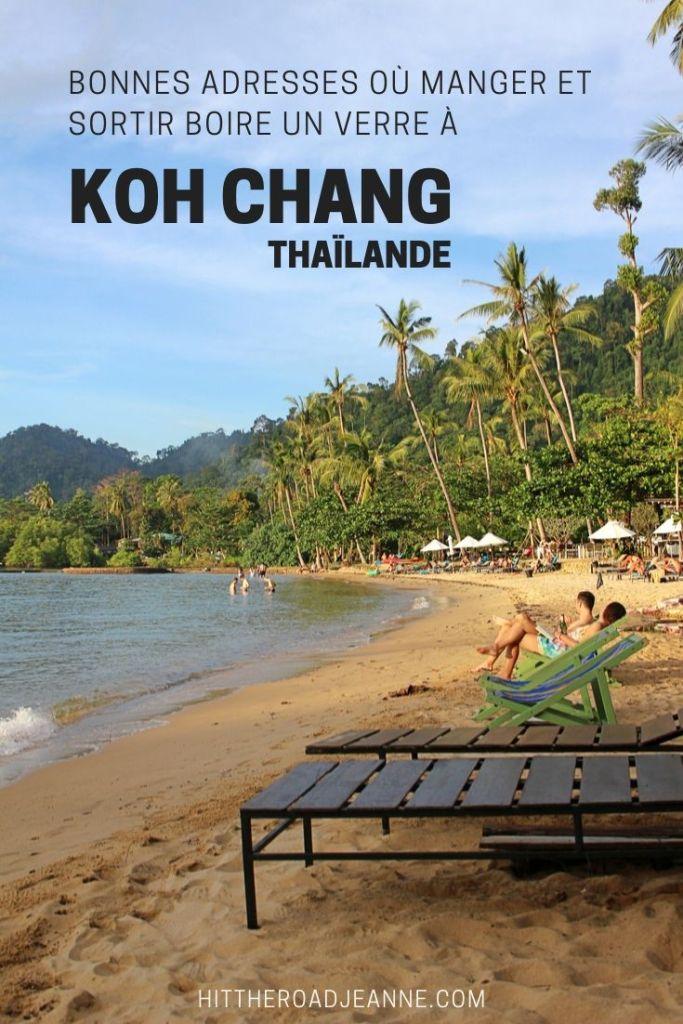 Koh Chang (Thaïlande): 24 bonnes adresses où manger et sortir boire un verre