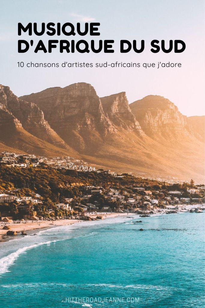 Musique d'Afrique du Sud: 10 chansons d'artistes sud-africains que j'adore