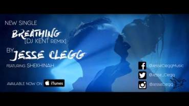 Jesse Clegg – Breathing ft. Shekhinah (DJ Kent Remix) Music