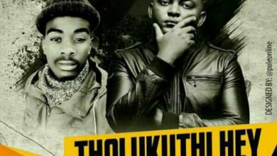 Photo of Killer Kau – Tholukuthi Hey Ft. Mbali (Prod. Euphonik & Bekzin Terris)