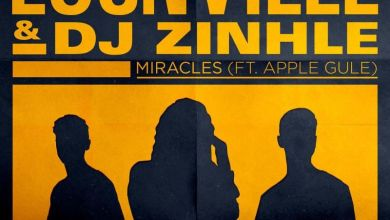 Photo of Locnville & DJ Zinhle – Miracles (Remix) Ft. Apple Gule