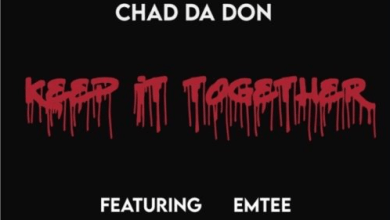 Photo of Chad Da Don – Keeping It Together Ft. Emtee