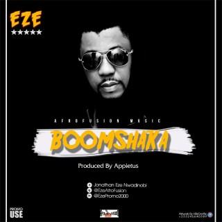 Eze Boomshaka Prod by Appietus