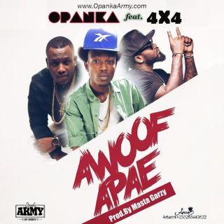 Opanka Awoof Apae ft