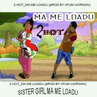 Hot Ma Me Loadu Prod