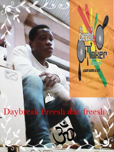 Daybreak Obiba Fresher Dan Fresh