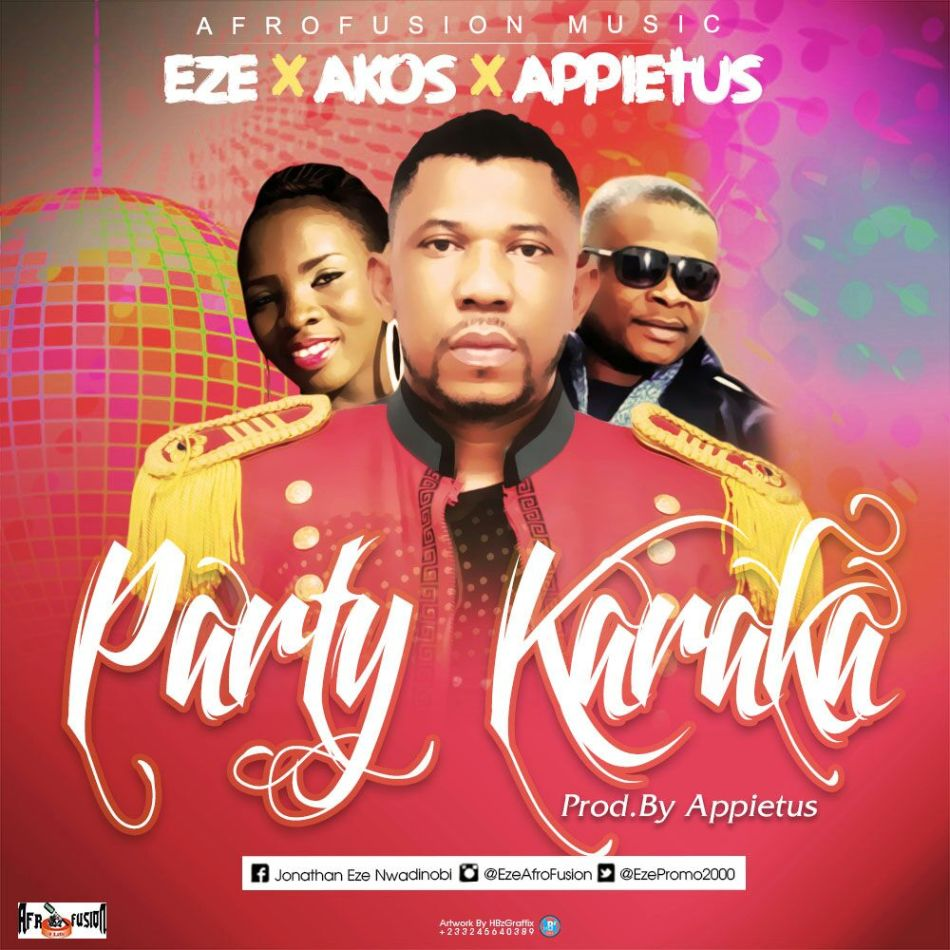Eze X Appietus X Akos Party Karaka Prod