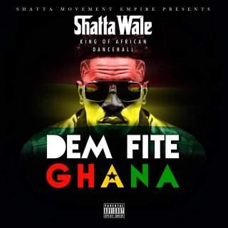 Shatta Wale Dem Fite Ghana