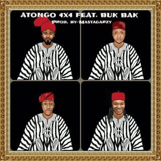 × Atongo ft Buk Bak Prod by Masta Garzy