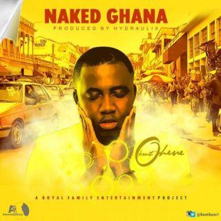 Kontihene Naked Ghana Prod By Hydraulix