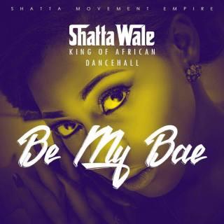 Shatta Wale Be Ma Bae Prod By Da Maker