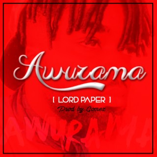 Lord Paper Awurama Prod