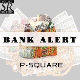 P Square Bank Alert