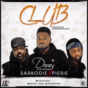 donzy-ft-sarkodie-piesie-club-prod-by-streetbeatgh
