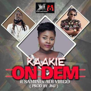 Kaakie – On Dem feat