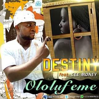 Destiny ft Ceemoney Ololufeme by Tombeatz