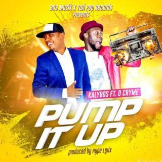 Kalybos – Pump It Up Feat D Cryme Prod