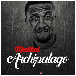 Medikal – Archipalago