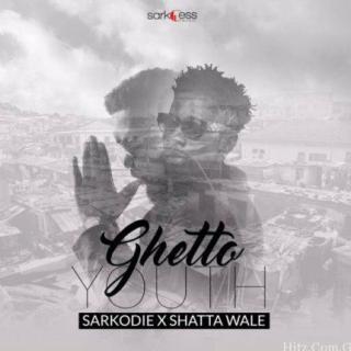 Sarkodie Ghetto Youth Feat Shata Wale Prod By Killbeatz