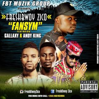 Freshbwoy Zico Fansym ft Gallaxy Andy King Mixed By Killerz Vypa