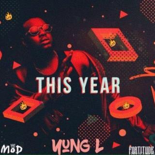 Yung L – This Year Prod