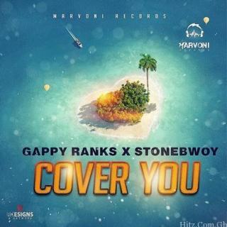 Gappy Ranks Stonebwoy cover you Artwork