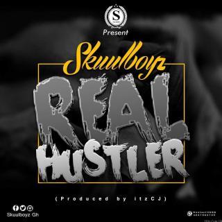 Skuul Boyz Real Hustler Prod