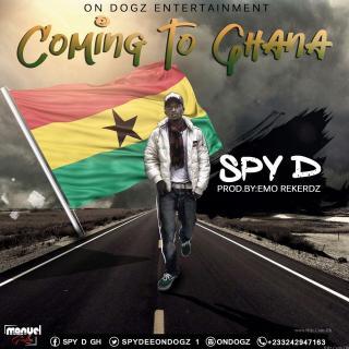 Spy D Coming To Ghana Prod