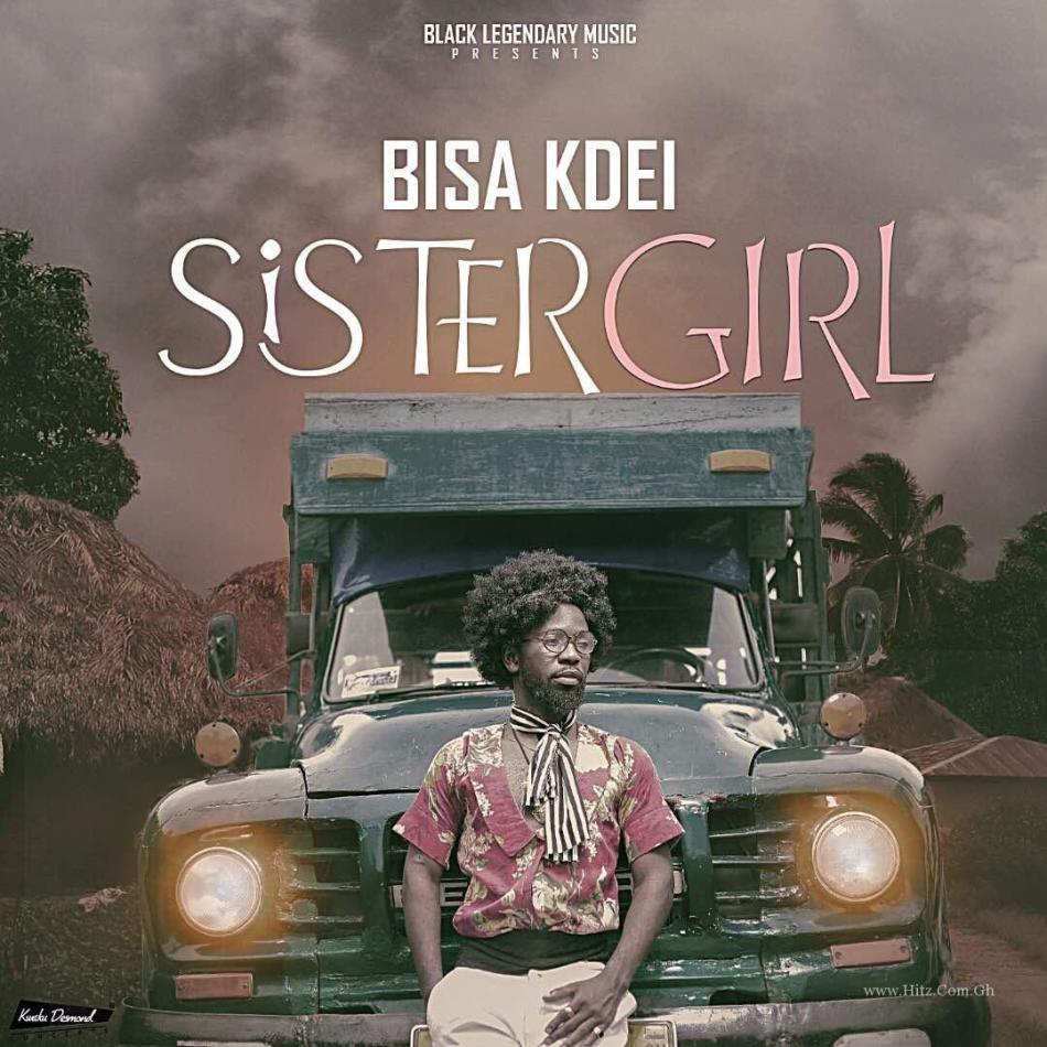Bisa Kdei Sister Girl Prod