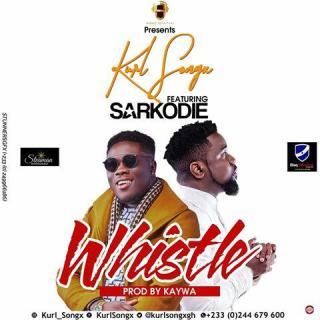 Kurl Songx – Whistle ft Sarkodie Prod By KayWa